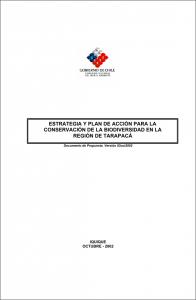* La Estrategia Regional de Tarapacá del año 2002 fue el documento vigente hasta la creación de la Región de Arica y Parinacota el año 2007 (Ley N° 20.175 del Ministerio del Interior).